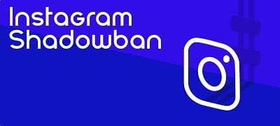 What is Instagram Shadowban? - Instagram shadowban Solution